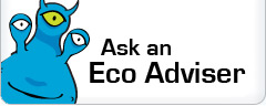 Ask an Eco Adviser